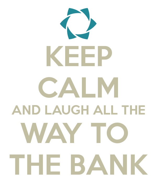 keep-calm-and-laugh-all-the-way-to-the-bank